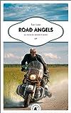 Road Angels - Le tour du monde à moto