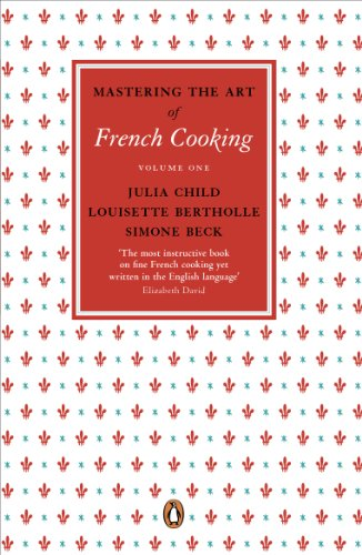 Mastering the Art of French Cooking, Vol.1: Volume 1