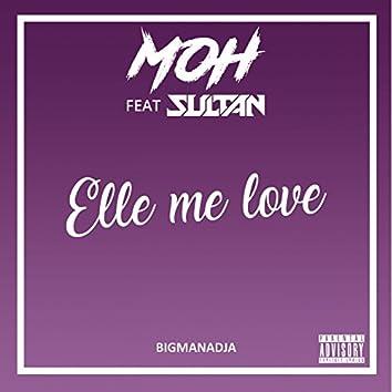 Elle me love (feat. Sultan)