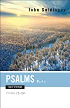 Psalms for Everyone, Part 2: Psalms 73-15 (Old Testament for Everyone)