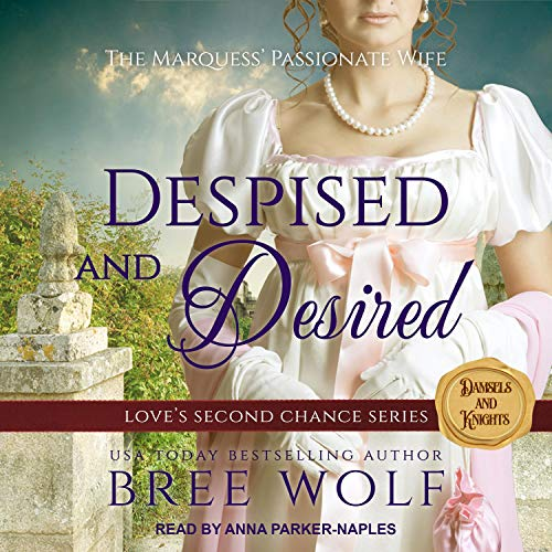 Despised & Desired: The Marquess' Passionate Wife  By  cover art