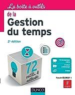 La Boîte à outils de la gestion du temps - 2e éd. - 72 outils & méthodes de Pascale Bélorgey