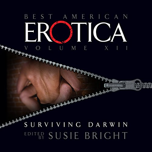 The Best American Erotica, Volume 12: Surviving Darwin cover art