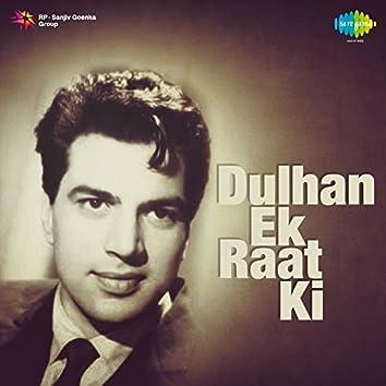 Dulhan Ek Raat Ki (Original Motion Picture Soundtrack)