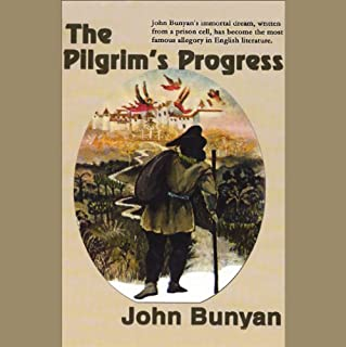 The Pilgrim's Progress                   By:                                                                                                                                 John Bunyan                               Narrated by:                                                                                                                                 Robert Whitfield                      Length: 9 hrs and 19 mins     387 ratings     Overall 4.2