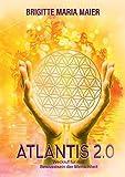 Atlantis 2.0: Weckruf für das Bewusstsein der Menschheit