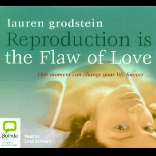Reproduction Is the Flaw of Love audiobook cover art