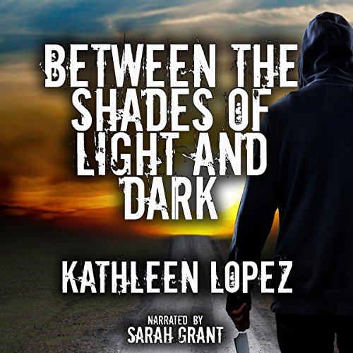 Between the Shades of Light and Dark audiobook cover art