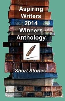 Paperback Aspiring Writers' 2014 Winners Anthology Book