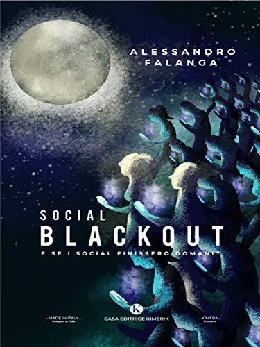 Social Blackaut (Italian Edition)