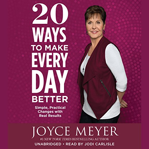 20 Ways to Make Every Day Better audiobook cover art