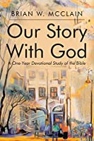 Our Story with God: A One-Year Devotional Study of the Bible
