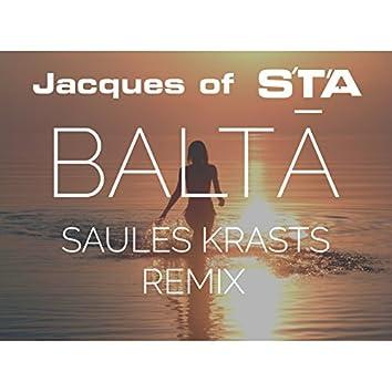 Balta (Saules Krasts Remix)