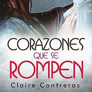 Corazones que se rompen [Hearts That Break] audiobook cover art