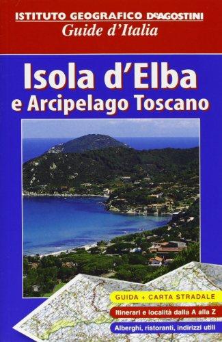 Isola d'Elba e Arcipelago toscano. Con atlante stradale tascabile 1:60.000