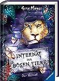 Internat der bösen Tiere, Band 4: Der Verrat (Internat der bösen Tiere, 4)