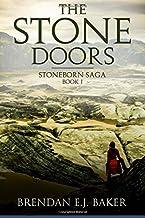 The Stone Doors: Stoneborn Saga Book I: Volume 1 (The