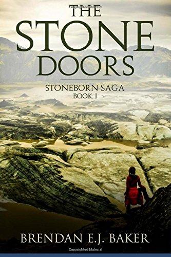 The Stone Doors: Stoneborn Saga Book I (The Stoneborn Saga) (Volume 1)