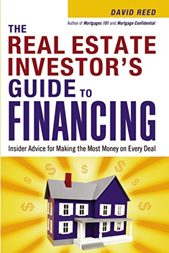 Real Estate Investing Books! - The Real Estate Investor's Guide to Financing: Insider Advice for Making the Most Money on Every Deal