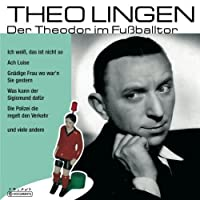 Theo Lingen - Der Theodor Im Fussballto