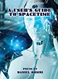 A User's Guide to Spacetime