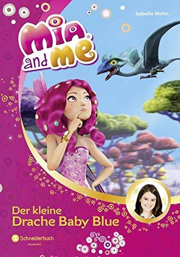 Mia and me, Band 05: Der kleine Drache Baby Blue