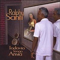 Todavia Tengo Ansias by Ralphy Y Su Conjunto Santi (2013-05-03)