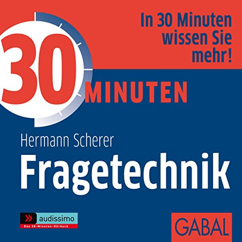 30 Minuten Fragetechnik audiobook cover art