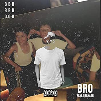 BRO (feat. Bernash)