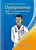 Cholesterol and Triglycerides/Colesterol y Trigliceridos