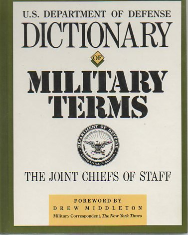 Dictionary of Military Terms: Department of Defense