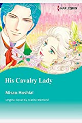 His Cavalry Lady: Harlequin comics Kindle Edition