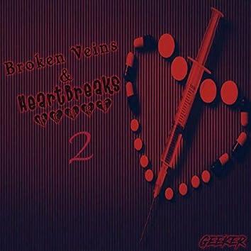 Broken Veins & Heartbreaks 2