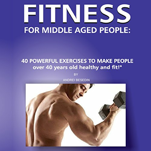 Fitness for Middle Aged People audiobook cover art