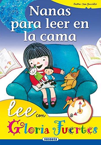 Nanas Para Leer En La Cama. Lee Con..... (Lee Con Gloria Fuertes)