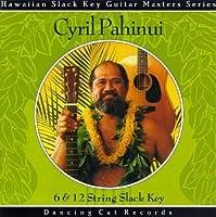 6 & 12 String Slack Key by Cyril Pahinui
