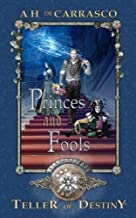 Princes and Fools: Classic Graegan Edition (Teller of Destiny) (Volume 2)