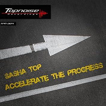 Accelerate the Progress