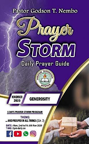 Prayer Storm: NOVEMBER 2020 – GENEROSITY (Prayer Storm Daily Prayer Guide) (English Edition)
