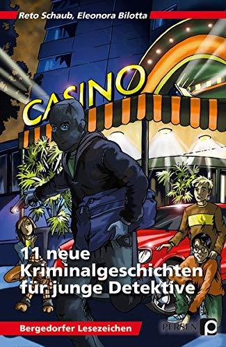 11 neue Kriminalgeschichten für junge Detektive: 5. und 6. Klasse (Bergedorfer Lesezeichen)