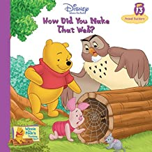 How Did You Make That Web? Vol. 13 Animal Builders (Winnie the Pooh's Thinking Spot Series, Volume 13)