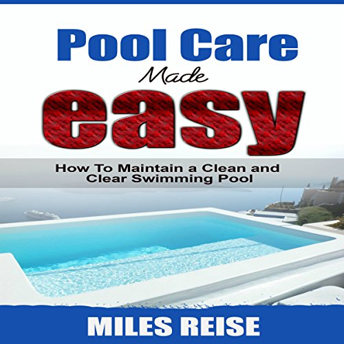 Pool Care Made Easy cover art
