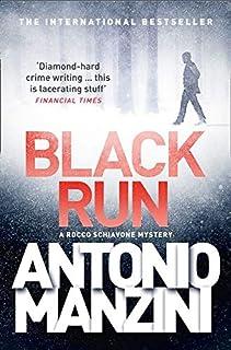Black Run (A Rocco Schiavone Mystery) [Lingua inglese]