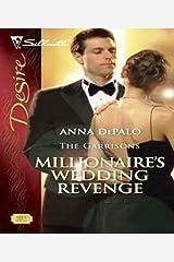 Millionaire's Wedding Revenge (The Garrisons Book 3) Kindle Edition
