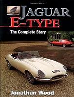 Jaguar E-Type: The Complete Story