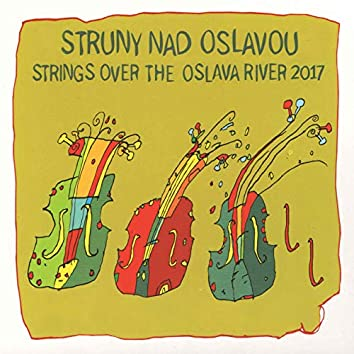 Strings over the Oslava River 2017 (Live)