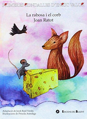 Rabosa i el corb,La / Joan Ratot (Primeres Rondalles d
