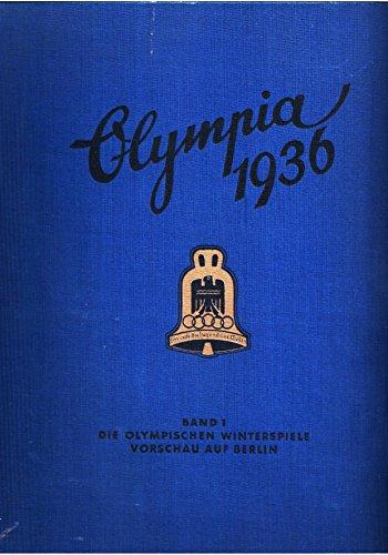 Die Olympischen Spiele 1936. In Berlin und Garmisch-Partenkirchen. 2 Bände.
