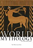 World Mythology: The Illustrated Guide