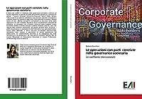 Le operazioni con parti correlate nella governance societaria: Un confronto internazionale